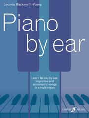 Piano by Ear, by Lucinda Mackworth-Youn</body></html>